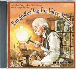 Ein großer Tag für Vater Martin von Fietz,  Siegfried, Krenzer,  Rolf, Tolstoi,  Leo N