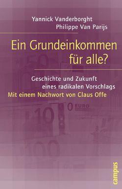 Ein Grundeinkommen für alle? von Offe,  Claus, Tillmann,  Michael, Van Parijs,  Philippe, Vanderborght,  Yannick