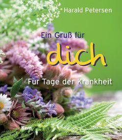 Ein Gruß für dich von Petersen,  Harald