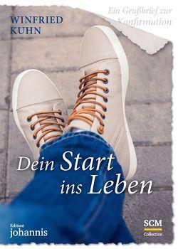 Ein Grußbrief zur Konfirmation – Dein Start ins Leben – 5 Stück von Kuhn,  Winfried