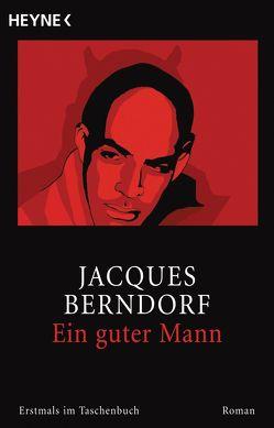 Ein guter Mann von Berndorf,  Jacques