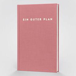 Ein guter Plan Zeitlos
