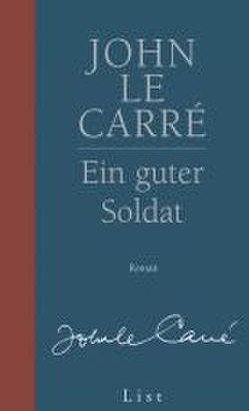 Ein guter Soldat von le Carré,  John, Schmitz,  Werner