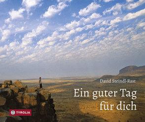 Ein guter Tag für dich von Steindl-Rast,  David, Umfahrer,  Peter