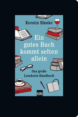 Ein gutes Buch kommt selten allein von Hämke,  Kerstin