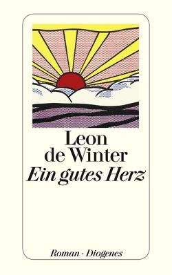 Ein gutes Herz von de Winter,  Leon, Ehlers,  Hanni