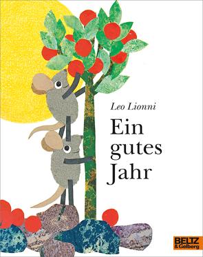 Ein gutes Jahr von Lionni,  Leo, Vahle,  Fredrik