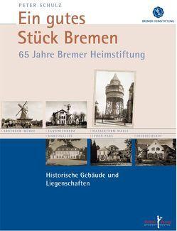 Ein gutes Stück Bremen von Schulz,  Peter