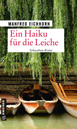 Ein Haiku für die Leiche von Eichhorn,  Manfred