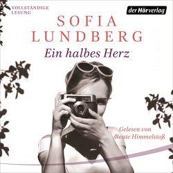 Ein halbes Herz von Himmelstoss, ,  Beate, Lundberg,  Sofia, Schöps,  Kerstin