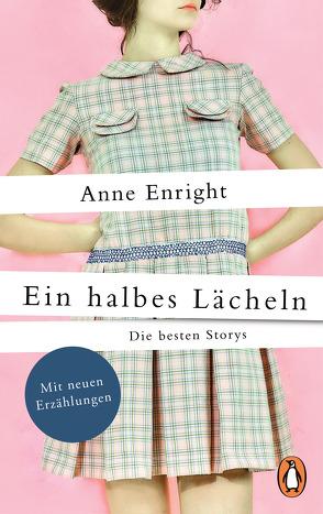 Ein halbes Lächeln von Enright,  Anne, Oeser,  Hans-Christian, Schneider,  Jürgen
