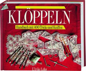 Ein Handbuch zum Klöppeln von Löhr,  Ulrike