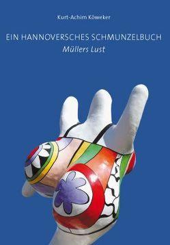 Ein Hannoversches Schmunzelbuch von Köweker,  Kurt-Achim