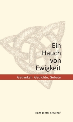 Ein Hauch von Ewigkeit von Kreuzhof,  Hans-Dieter