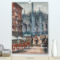 Ein Hauch von Impressionismus – Aquarelle von Isolde Gänesch (Premium, hochwertiger DIN A2 Wandkalender 2020, Kunstdruck in Hochglanz) von Gänesch,  Isolde