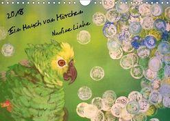 Ein Hauch von Märchen (Wandkalender 2018 DIN A4 quer) von Linke,  Nadine