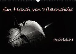 Ein Hauch von Melancholie – federleicht (Wandkalender 2019 DIN A3 quer) von ppicture