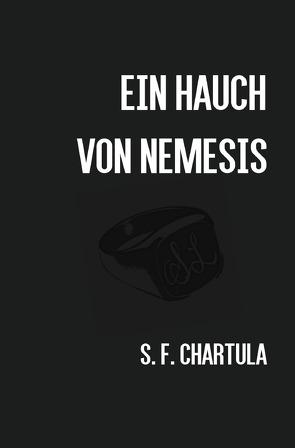 Ein Hauch von Nemesis von Chartula,  Samuel F.