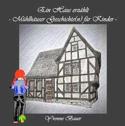 Ein Haus erzählt – von Bauer,  Yvonne