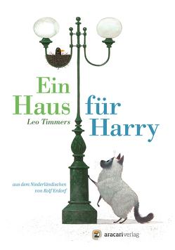Ein Haus für Harry von Erdorf,  Rolf, Timmers,  Leo
