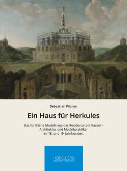 Ein Haus für Herkules von Fitzner,  Sebastian