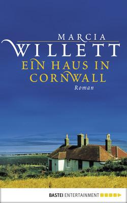 Ein Haus in Cornwall von Willett,  Marcia