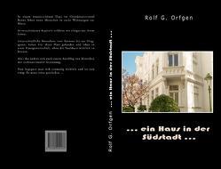 … ein Haus in der Südstadt… von Orfgen,  Rolf-Günther