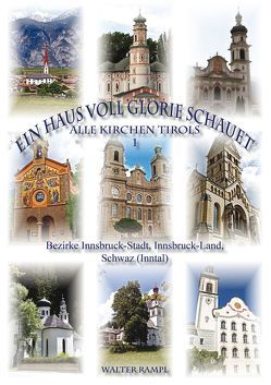 Ein Haus voll Glorie schauet von Rampl,  Walter, Scheuer,  Manfred
