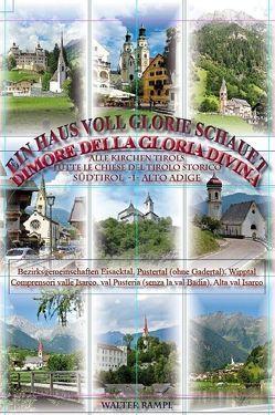Ein Haus voll Glorie schauet /Dimore della gloria divina von Durnwalder,  Luis, Muser,  Ivo, Rampl,  Walter