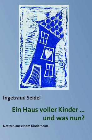 Ein Haus voller Kinder von Seidel,  Ingetraud