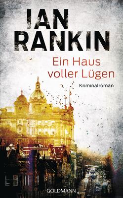 Ein Haus voller Lügen von Lösch,  Conny, Rankin,  Ian