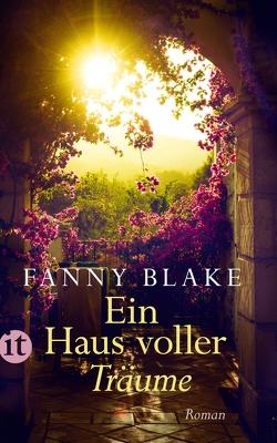 Ein Haus voller Träume von Blake,  Fanny, Förs,  Katharina, Schuhmacher,  Sonja