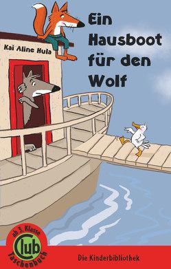 Ein Hausboot für den Wolf von Hula,  Kai Aline