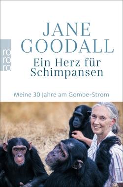 Ein Herz für Schimpansen von Goodall,  Jane, Strasmann,  Ilse