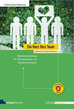 Ein Herz fürs Team von Braemer,  Gabriele, Funcke,  Amelie