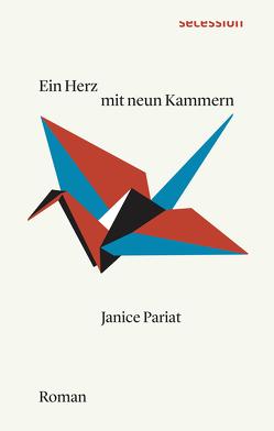 Ein Herz mit neun Kammern von Pariat,  Janice, Rauch,  Malte F.