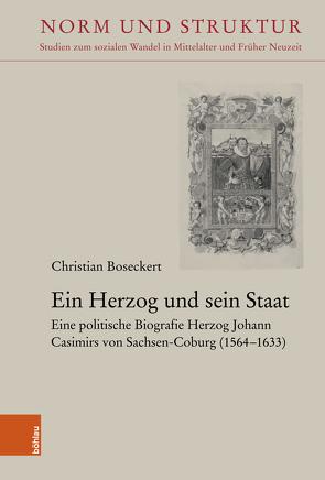 Ein Herzog und sein Staat von Boseckert,  Christian