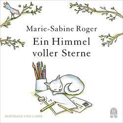 Ein Himmel voller Sterne von Kalscheuer,  Claudia, Pliquet,  Moritz, Roger,  Marie-Sabine