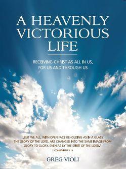 Ein Himmlisches, Siegreiches Leben von Schonthal,  Jemima, Violi,  Greg