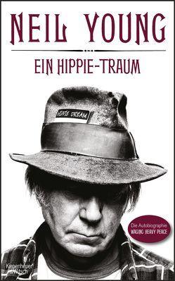 Ein Hippie-Traum von Jacobs,  Stefanie, Kellner,  Michael, Möhring,  Hans Ulrich, Young,  Neil