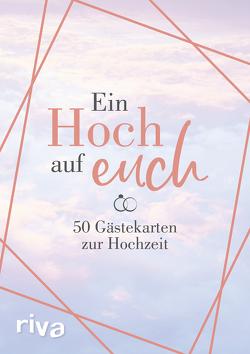 Ein Hoch auf euch – 50 Gästekarten zur Hochzeit von Riva Verlag
