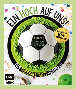Ein Hoch auf uns! Das Fußballparty-Fanbuch – Limitierte EM-Ausgabe von Edition Michael Fischer