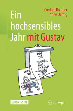 Ein hochsensibles Jahr mit Gustav von Oemig,  Anne, Roemer,  Cordula