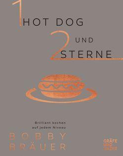 Ein Hot Dog und zwei Sterne von Bräuer,  Bobby