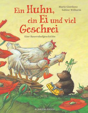 Ein Huhn, ein Ei und viel Geschrei von Giordano,  Mario, Wilharm,  Sabine