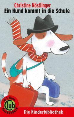 Ein Hund kommt in die Schule von Demmer,  Helga, Nöstlinger ,  Christine