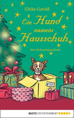 Ein Hund namens Hausschuh von Gerold,  Ulrike, Völkers,  Sabine