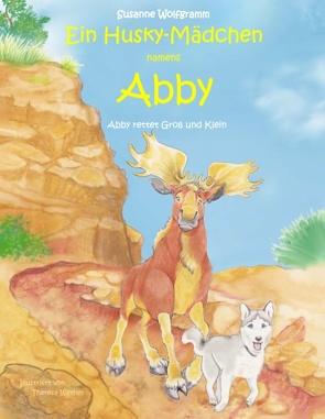 Ein Husky-Mädchen namens Abby von Wolfgramm,  Susanne