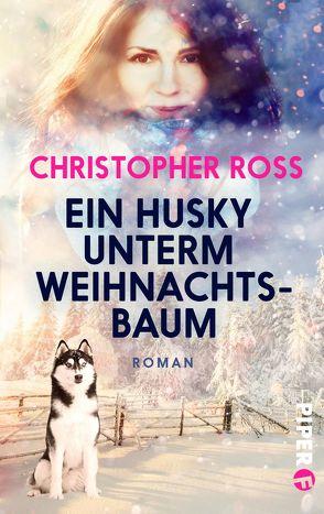 Ein Husky unterm Weihnachtsbaum von Ross,  Christopher