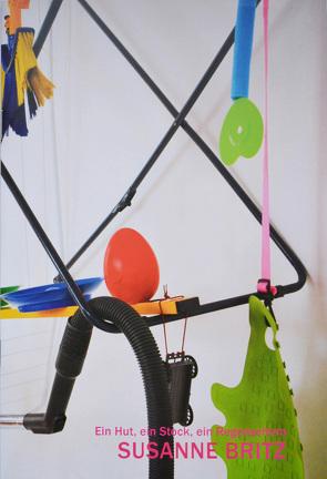 Ein Hut, ein Stock, ein Regenschirm von Britz,  Susanne